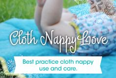 A collection of the best cloth nappy use and care tips.