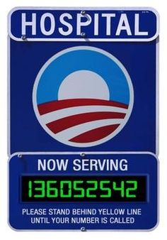 obamacare, just like the dept. of motor vehichles when you try to get your driver's license renewed
