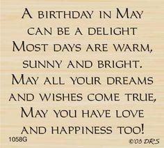May Birthday Greetings Birthday Verses For Cards, Birthday Words, May Birthday, Birthday Card Sayings, February Birthday, Birthday Sentiments, Card Sentiments, Happy Birthday Quotes, Birthday Messages