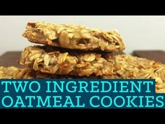▶ How To Make Easy Healthy Homemade Oatmeal Cookies - Mind Over Munch Two Ingredient Takeover E02 - YouTube