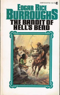 The Bandit of Hell's Bend by Edgard Rice Burroughs / cover Book (Boris Vallejo) Boris Vallejo, Man Looking Up, Tarzan Of The Apes, Book Cover Art, Book Covers, Fantasy Authors, Man On The Moon, Movie Collection, Pulp Art