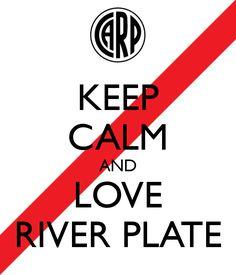 keep calm and hoy juega river plate - Buscar con Google