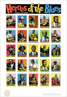 """Alex from Wildwood Serigraphs in conjunction with Robert Crumb, a limited-edition serigraph based on the """"Heroes of the Blues"""" card set. Robert Crumb, Jazz Blues, Blues Music, Pop Music, Instrumental, Delta Blues, Jay Bird, Rock Posters, Blue Art"""