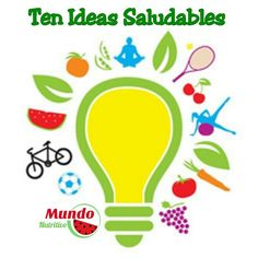 Ten Ideas Saludables