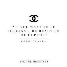 #wordsofwisdom  #coco #chanel  #fashionadvice  #askthemonsters  #fashionismyonlydrug  #fashionismydrug  #inspiration  #style  #chic