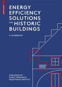 Energy Efficiency Solutions for Historic Buildings: a handbook