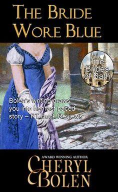 The Bride Wore Blue (The Brides of Bath Book 1) - Kindle edition by Cheryl Bolen. Romance Kindle eBooks @ Amazon.com.