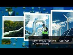 TransCanada — Keystone XL Pipeline — Let's Get It Done — Short - YouTube