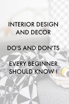 So Helpful! Interior Design Advice: Do's and Don'ts Every Beginner Should Know. Basic tips, tricks and lessons to help you decorate your home the right way!