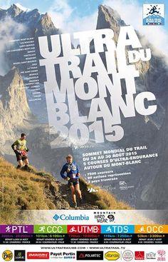 Ultra Trail Mont Blanc: Cartel UTMB 2015 y las nuevas reglas para sumar puntos este año cara al 2016. Ultra Trail, Running Posters, Sports Graphic Design, Columbia, Chamonix, Information Design, App Ui Design, Trail Running, Marathon