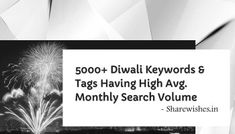 Diwali Keywords & Tags Having High Avg. Monthly Search Volume Diwali Keywords & Tags Having High Avg. Happy Diwali 2019, Happy Diwali Images, Diwali Decorations At Home, Simple Rangoli Designs Images, Cards Against Humanity, Messages, Search, Quotes, Ideas