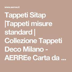 Tappeti Sitap  Tappeti misure standard   Collezione Tappeti Deco Milano - AERREe Carta da parati Pavimenti Tappeti Pitture Cornici