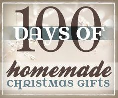A list of ideas for 100 Homemade Christmas Gifts! Start now and have a stressed-less, budget-friendly, DIY Christmas!