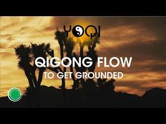 Qigong Flow to Get Grounded - YouTube