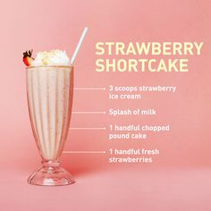 Have your cake—and drink it, too, with this summer-y shake, which has pound cake blended in for a luxuriously thick texture.   - Delish.com