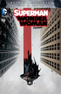 Superman Wonder Woman 27 full color variant by Charlie Adlard