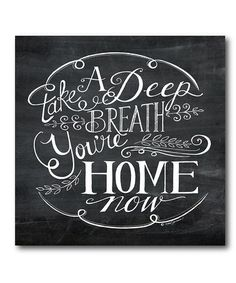 Look what I found on #zulily! Your Are Home Wrapped Canvas #zulilyfinds