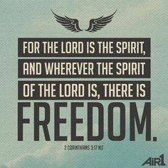 2 Corinthians 3:17...More at http://beliefpics.christianpost.com/