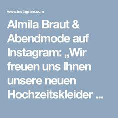 """Almila Braut & Abendmode auf Instagram: """"Wir freuen uns Ihnen unsere neuen Hochzeitskleider Kollektion vorstellen zu dürfen. Hochzeitskleider AKTION❗️Die schönsten Hochzeitskleider…"""" • Instagram"""