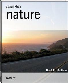 ayaan khan: nature