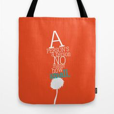 a person's a person no matter how small.. dr. seuss, horton hears a who... tote bag by studiomarshallgifts on Etsy