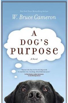 """""""A Dog's Purpose"""" A must read for any animal lover. It is one of the best books I have ever read! You'll look at your dogs in a whole new light after reading this book! Dog Books, Book Club Books, The Book, Books To Read, Animal Books, Book Lists, Book Nerd, Reading Lists, Book Clubs"""