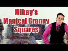 How To Crochet Magical Granny Squares by Michael Sellick aka Mikey