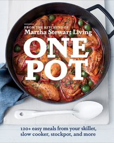 "Coming Soon: Martha's ""One Pot"" Cookbook"