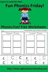 Free Phonics Friday  -The Letter Cc cut and paste upper and lower case letters.  Find more learn to read for free resources at http://www.sightandsoundreading.com.  #phonics #reading #kindergarten #preschool #kids #education