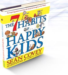 """Author: Sean Covey and illustrated by Stacy Curtis  Age: 4-8  Date Read: June 27, 2012  Summary: The 7 Habits of Happy Kids introduces young readers to the popular Covey family """"7 Habits"""" through an irresistible cast of characters and entertaining stories. From being proactive all the way to sharpening your saw, this kid-friendly book has a fully illustrated story to introduce each of the 7 Habits."""