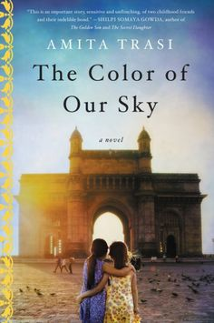 My thoughts on The Color of Our Sky by Amita Trasi for TLC Book Tours. It's a book that covers the difficult topic of human trafficking in India