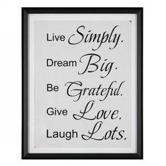 LIVE SIMPLYDREAM BIGBE GRATEFULGIVE LOVELAUGH LOTS