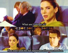 One of the best movies ever- the proposal. hahahahaha