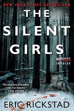 The Silent Girls by Eric Rickstad. The Silent Girls marks the return of critically acclaimed author Eric Rickstad I Love Books, Great Books, Books To Read, My Books, Book Club Books, Thriller Books, Mystery Thriller, Book Lists, Reading Lists