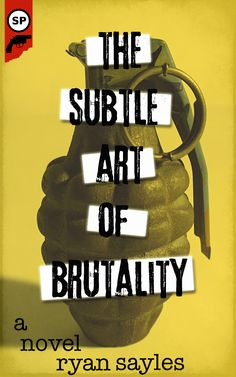 Final cover for The Subtle Art of Brutality by Ryan Sayles. Types Of Fiction, Books To Read, My Books, Crime Fiction, My Buddy, Novels, Modern, Art, Black People