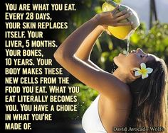 You are what you eat. Every 28 days your #skin replaces itself. Your #liver, 5 months. Your #bones, 10 years. Nourish it with #healthy and delicious #food! #ResetJourney