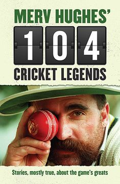 """Read """"Merv Hughes' 104 Cricket Legends Stories, mostly true, about the game's greats"""" by Merv Hughes available from Rakuten Kobo. Understanding cricket and cricketers has been a lifelong quest for Merv Hughes. * How much can a roommate take before ev. Legend Stories, Cricket Store, World Cricket, Wit And Wisdom, Book Publishing, No Response, All About Time, This Book, Ebooks"""