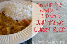 Around the World in 12 Dishes: Japanese Curry Rice ~ Creative Family Fun ~ Explore the world through cooking!