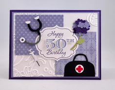 Snippets By Design: A 50th Birthday Card for a Doctor