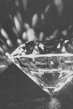 Diamonds are a girl's best friend.