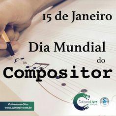 15 de Janeiro dia Mundial do Compositor. #diamundialdocompositor #diadocompositor #compositor #musica #cifrasmusicais #melodia #musicainstrumental #composicao #15dejaneiro #15dejaneirodiadocompositor #culturalivre #cultura #culture #janeiro2016