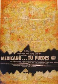 "Mexican,_You_Can_Do_It.jpg 201×288 pixels ""Mexicano...Tu Puedes"" (1985) Directed by Jose Estrada Mexico 🇲🇽"