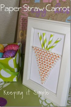 Easy Easter Craft Idea: Paper Straw Carrot #easter #carrot #spring #tutorial #keepingitsimple