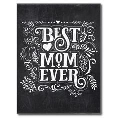 Chalkboard Best Mom Ever Typography Postcard @zazzle #junkydotcom June 2016