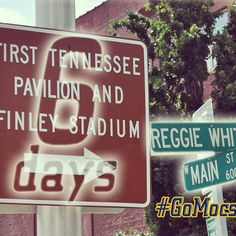 8/23/13 - 6 days until you need to join us at the First Tennessee Pavilion & Finley Stadium! #GoMocs