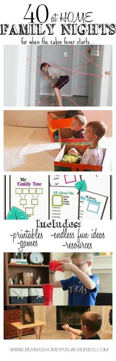 40 AT HOME FAMILY NIGHTS... for when the cabin fever starts to set in. Free or cheap! Perfect for the winter!! Includes printables, ideas, resources, etc! #familyactivities, #familydatenight #kidsactivities