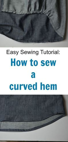 Sewing Tutorial: How to sew a curved hem