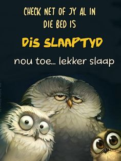 Good Night Greetings, Good Morning Wishes, Goeie Nag, Goeie More, Afrikaans Quotes, Good Night Quotes, Special Quotes, Qoutes, Beautiful Pictures