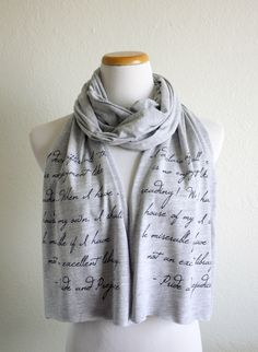 Pride and Prejudice Reading Quote Book Scarf - 40% Off! Literary Quote Jane Austen Scarf in light grey heather - Book lovers scarf by ThornfieldHall on Etsy https://www.etsy.com/listing/162005695/pride-and-prejudice-reading-quote-book