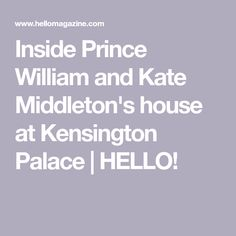 - Photo - Prince William and Kate Middleton house: see where the royal couple live with Prince George, Princess Charlotte and Prince Louis at Kensington Palace 7 Prince, Prince And Princess, Kate Middleton Prince William, Prince William And Kate, Inside Kensington Palace, Cream Sofa, Michelle And Barack Obama, Amazing Houses, Reception Rooms
